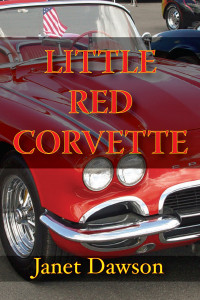 Little Red Corvette by Janet Dawson